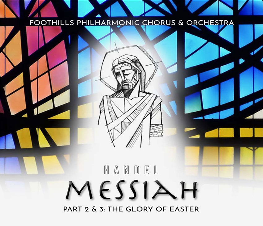 Messiah Parts 2 & 3: The Glory of Easter
